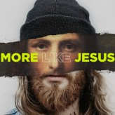 More Like Jesus