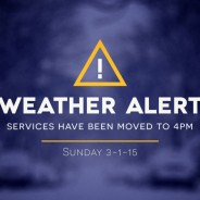 Services for 3.1.15 Moved to 4pm